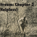 Stream: Chapter 2 (helpless)